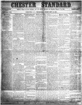 The Chester Standard - February 12, 1857 by J. Belton Mickle and George Pither