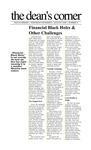 August 1999: Financial Black Holes and Other Challenges