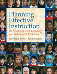 Planning Effective Instruction for Students with Learning and Behavior Problems by Rebecca Barr Evers and Sue Spencer