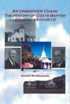 An Unbroken Chain: The History of Coats Baptist Church, 1910-2010 by Ronnie W. Faulkner