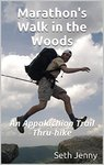 Marathon's Walk in the Woods: An Appalachian Trail Thru-hike by Seth E. Jenny