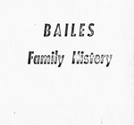 Bailes Family History - Accession 366 - M149 189)