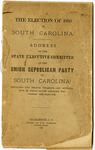 Presidential Election of 1880 in South Carolina Pamphlet - Accession 625 - M269 (319)