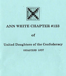 United Daughters of the Confederacy-Ann White Chapter Yearbook - Accession 755 - M351 (402)