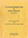 The Revolutionary War in South Carolina:  An Anthology - Accession 1046 - M470 (521)