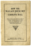 How the Wallace House Met in Carolina Hall - Accession 1252 - M604 (657)