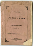 The Militia and Patrol Laws of South Carolina - Accession 1297 - M641 (695)