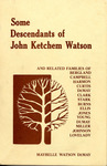 Some Descendants of John Ketcham Watson - Accession 715 #17