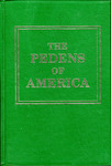 The Pedens of America - Accession 715 #26 by Family History - Peden Family, Eleanor M. Hewell, Jessie Peden, Lizzie Peden, and Lila Peden Sprouse