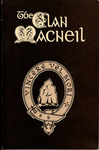 The Clan Macneil - Accession 715 #46 by Family History - Macneil Clan, R. L. Macneil, and Ian Roderick Macneil