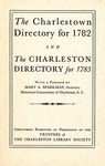 The Charlestown Directory for 1782 and The Charleston Directory for 1785 - Accession 715 #63 by Family History - Charleston Directory and Mary A. Sparkman
