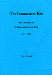 Ironmasters Kin: The Genealogy of William and Mark Bird - Accession 715 #68
