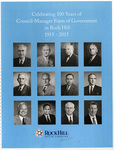 Celebrating 100 Years of Council-Manager Form of Government in Rock Hill 1915-2015 - Accession 1725 M831 (888)