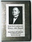 David Bancroft Johnson South Carolina Hall of Fame Video - Accession 1591 M778 (835)