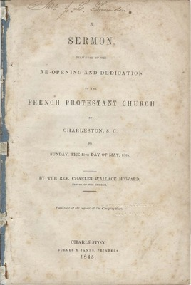 A Sermon, Delivered at the Re-opening and Dedication of the French