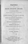 Writings of Hugh Swinton Legare by AC 8 .L4 Vol. 1, Hugh Swinton Legare, and Mary S. Legare