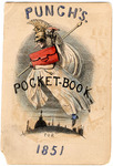 Punch's Pocket Book for 1851 by AP 101 .P85x, Mark Lemon, John Leech, and Richard Doyle