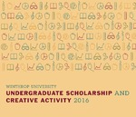 Winthrop University Undergraduate Scholarship 2016 Book of Abstracts
